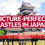 PICTURE-PERFECT JAPANESE CASTLES