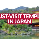 MUST-VISIT TEMPLES IN JAPAN