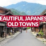 BEAUTIFUL JAPANESE OLD TOWNS