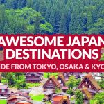 AWESOME DESTINATIONS IN JAPAN (Aside from Tokyo, Kyoto, and Osaka)