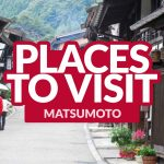THINGS TO DO IN MATSUMOTO
