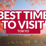 BEST TIME TO VISIT TOKYO