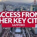 SAPPORO ACCESS: Getting There from Other Key Cities in Japan
