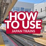JAPAN COMMUTE: How to Use the Train