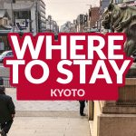 BEST PLACES TO STAY IN KYOTO