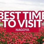 BEST TIME TO VISIT NAGOYA