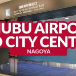 CHUBU CENTRAIR AIRPORT TO NAGOYA CITY CENTER