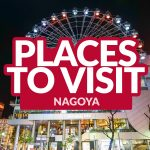 TOP THINGS TO DO IN NAGOYA