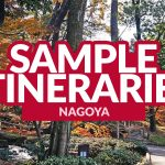 NAGOYA SAMPLE ITINERARIES