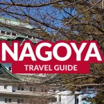 NAGOYA TRAVEL GUIDE