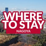 BEST PLACES TO STAY IN NAGOYA