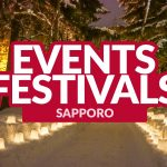 TOP EVENTS AND FESTIVALS IN SAPPORO