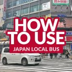 JAPAN COMMUTE: How to Use the Local/City Bus