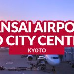 KANSAI AIRPORT TO KYOTO CITY CENTER