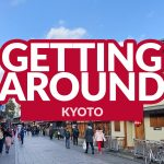 KYOTO COMMUTE: How to Get Around By Train, By Subway, and By Bus