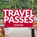 KYOTO: Travel Passes and ICOCA