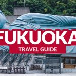 FUKUOKA TRAVEL GUIDE