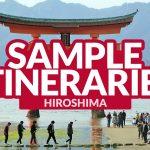 HIROSHIMA SAMPLE ITINERARIES