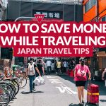 TRAVEL TIPS: How to Save Money While Traveling Around Japan