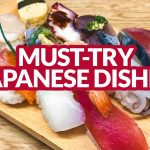 JAPAN EATS: 12 Must-Eat Dishes