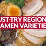 JAPAN EATS: 11 Must-Try Regional Ramen Varieties