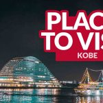 12 TOP THINGS TO DO IN KOBE