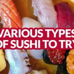 JAPAN EATS: Different Types of Sushi to Try